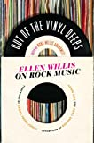 img - for Out of the Vinyl Deeps: Ellen Willis on Rock Music book / textbook / text book