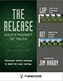 img - for The Release: Golf's Moment of Truth book / textbook / text book