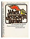 img - for When Jerusalem Burned by Gerard Israel (1973-02-14) book / textbook / text book