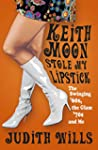 Keith Moon Stole My Lipstick: The Swi...