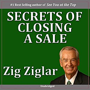 Secrets of Closing the Sale Audiobook