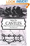 Castles: Their Construction and History