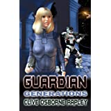 Guardian Generationsby Clive  Rapley