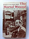 img - for THE MORTAL WOUND book / textbook / text book