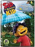 Sid the Science Kid: Weather Kid Sid