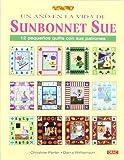 Un año en la vida de Sunbonnet Sue (El Libro De..)