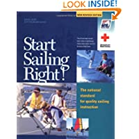 Start Sailing Right!: The National Standard for Quality Sailing Instruction (US Sailing Small Boat Certification...