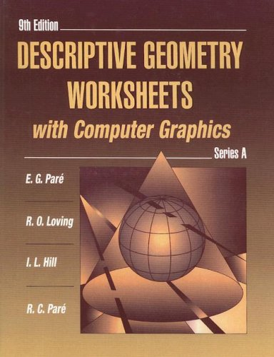 Descriptive Geometry Worksheets with Computer Graphics,...