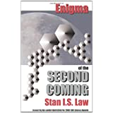 Enigma of the Second Comingby Stan I. S. Law