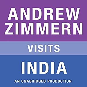 Andrew Zimmern Visits India Hörbuch