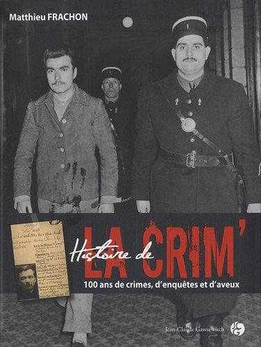 Histoire de la crim'