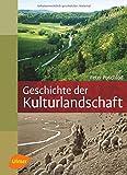 Geschichte der Kulturlandschaft: Entstehungsursachen und Steuerungsfaktoren der Entwicklung der Kulturlandschaft, Lebensraum- und Artenvielfalt in Mitteleuropa