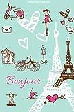 img - for Paris Travel Journal: Bonjour book / textbook / text book