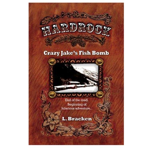 Hardrock: Crazy Jake's Fish Bomb