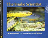 The Snake Scientist (Scientists in the Field) (1439527164) by Montgomery, Sy