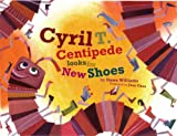Cyril T.Centipede Looks For New Shoes (To This Very Day)