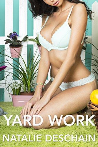 Natalie Deschain - Yard Work (Taboo Tales Book 12)