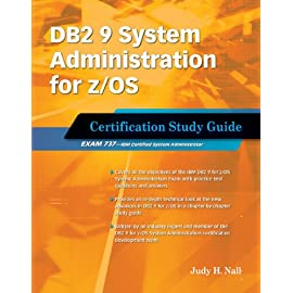 DB2 9 System Administration for z/OS (Exam 737)