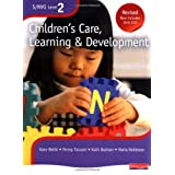 S/NVQ Level 2 Children's Care, Learning and Development: Candidate Handbook (S/NVQ Children's Care  Learning and Development)by Ms Kate Beith