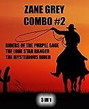 Image of Zane Grey Combo #2: Riders of the Purple Sage/The Lone Star Ranger/The Mysterious Rider (Zane Gray Omnibus) (Volume 2)
