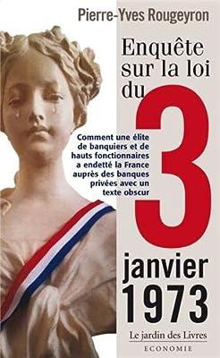Enquête sur la loi du 3 janvier 1973 par Pierre-Yves Rougeyron