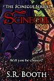Scinegue: The Scinegue Conspiracy (The Scinegue Series Book 1)