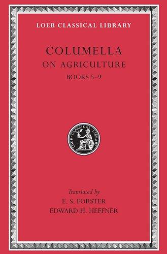 On Agriculture, Volume II: Books 5-9: Bks.V-IX v. 2 (Loeb Classical Library)