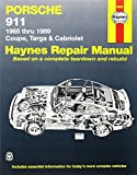 Porsche 911, 1965-89 Coupe, Targa and Cabriolet Automotive Repair Manual (Haynes Automotive Repair Manuals)