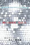 img - for Mirror Ball: Living Boldly and Shining Brightly for the Glory of God book / textbook / text book