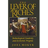 The Lever of Riches: Technological Creativity and Economic Progressby Joel Mokyr