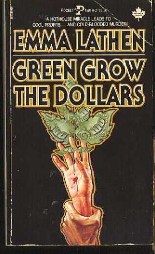 Green Grow Dollars, Emma Lathen