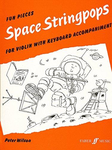 Space Stringpops: (Violin and Piano)