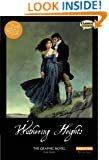 Wuthering Heights The Graphic Novel: Original Text (Classical Comics: Original Text)