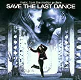 Save the Last Dance Soundtrack Various