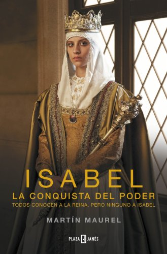 Isabel, La Conquista Del Poder descarga pdf epub mobi fb2