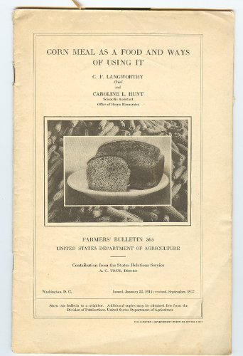 Corn meal as a food and ways of using it (Farmers' bulletin / United States Department of Agriculture) (Agricultural Corn Meal compare prices)