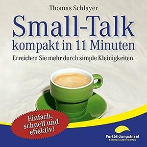 Small-Talk - kompakt in 11 Minuten Hörbuch