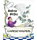 img - for [ Chinese Whispers by Birtles, Andrew ( Author ) Dec-2013 Paperback ] book / textbook / text book