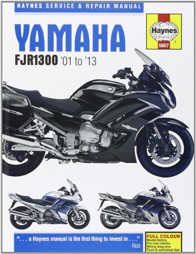 Yamaha FJR1300 Service and Repair Manual: 2001-2013 (Haynes Service and Repair Manuals)