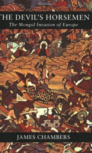 The Devil's Horsemen: The Mongol Invasion of Europe