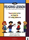 The Reading Lesson: Teach Your Child to Read in 20 Easy Lessons