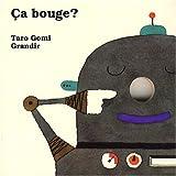 echange, troc Taro Gomi - Ca bouge ?