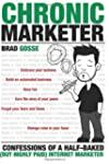 Chronic Marketer: Confessions of a Ha...