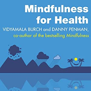 Mindfulness for Health Audiobook