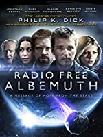 Radio Free Albemuth (Watch Now While It's in Theaters)