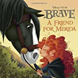 A Friend for Merida (Disney/Pixar Brave) (Pictureback(R))