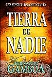TIERRA DE NADIE: Una aventura del Capit�n Riley