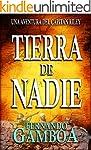 TIERRA DE NADIE: Una aventura del Cap...