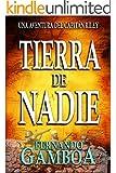 TIERRA DE NADIE: Una aventura del Capit�n Riley (Spanish Edition)
