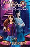 img - for Amanda Lester and the Pink Sugar Conspiracy book / textbook / text book
